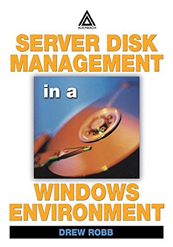 9780203498743: Server Disk Management In A Windows Environment