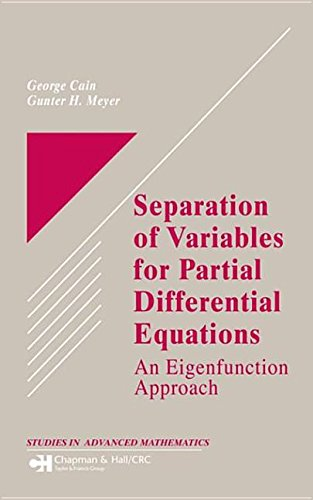 9780203498781: Separation of Variables for Partial Differential Equations: An Eigenfunction Approach --2005 publication.