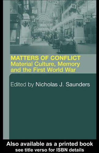 9780203502549: Matters of Conflict : Material Culture, Memory and the First World War
