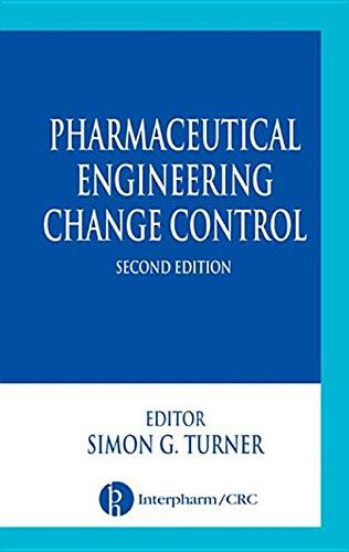 9780203508824: Pharmaceutical Engineering Change Control