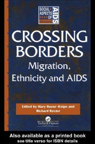 9780203585580: Crossing Borders