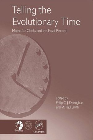 9780203642528: Telling The Evolutionary Time: Molecular Clocks And The Fossil Record