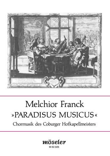 9780203760604: Paradisus musicus (Chormusik des Coburger Hofkapellmeisters)