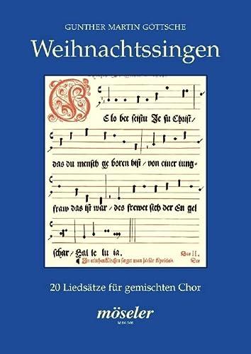 9780203761342: Weihnachtssingen: 20 Liedsätze. gemischter Chor; mit Klavier/Orgel oder Bläsern. Chorpartitur.