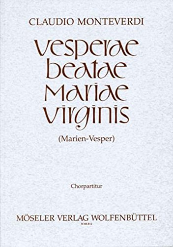 9780203770023: Marien-Vesper: Vesperae Beatae Mariae Virginis. Soli (SSATTB), gemischter Chor, 2 Flauti, 3 Cornetti, 3 Trombone, Fagott, Streicher und Basso continuo. Chorpartitur.