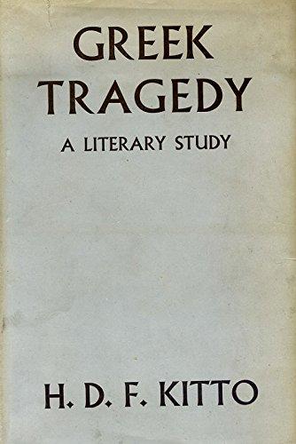 9780203828236: Greek Tragedy : A Literary Study