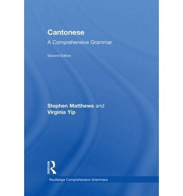 9780203835012: Cantonese: A Comprehensive Grammar