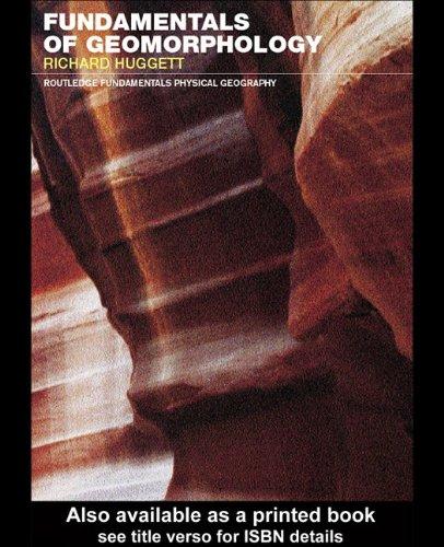 9780203860083: Fundamentals of Geomorphology