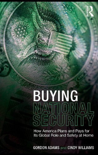 9780203861509: Buying National Security: How America Plans and Pays for Its Global Role and Safety at Home