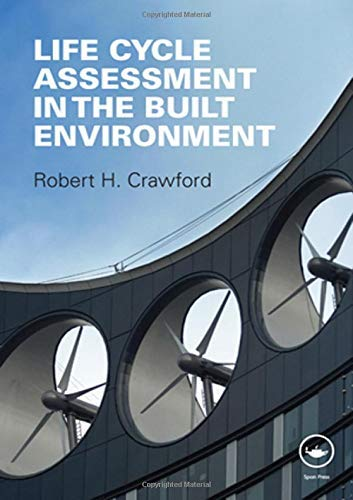 9780203868171: Life Cycle Assessment in the Built Environment