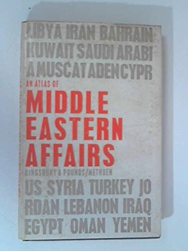 9780203871362: An Atlas of Middle Eastern Affairs