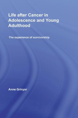 9780203878804: Life After Cancer in Adolescence and Young Adulthood: The Experience of Survivorship