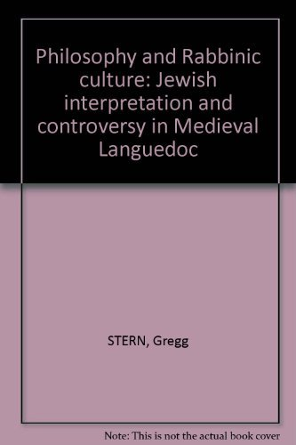 9780203884195: Philosophy and Rabbinic Culture: Jewish Interpretation and Controversy in Medieval Languedoc (Routledge Jewish Studies)