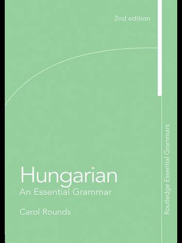 9780203886199: Hungarian: An Essential Grammar