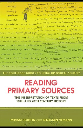 9780203892213: Reading Primary Sources: The Interpretation of Texts from 19th and 20th Century History