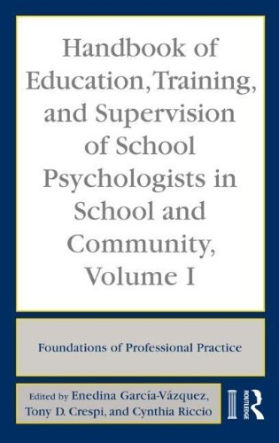 9780203893500: Handbook of Education, Training, and Supervision of School Psychologists in School and Community, Volume 1: Foundations of Professional Practice