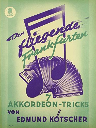 9780203905906: Der fliegende Frankfurter (Sieben Akkordeon-Tricks)