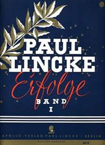 9780203914830: Paul Lincke-Erfolge Band 1 (Eine Auswahl bekannter Lincke-Melodien)