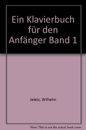 9780203915707: Ein Klavierbuch für den Anfänger Band 1