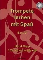 9780203920664: Trompete lernen mit Spaß 2: 135 Lieder und Duette. Schwierigkeitsgrad 1-2