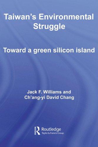 9780203928929: Taiwan's Environmental Struggle: Toward a Green Silicon Island