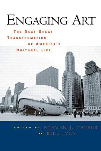 9780203934982: Engaging Art: The Next Great Transformation of America's Cultural Life
