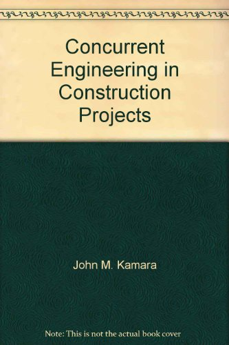 9780203968918: Concurrent Engineering in Construction Projects