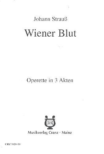 9780204001669: Wiener Blut - Operette in 3 Akten - Llivret/libretto - CRZ 1020-10