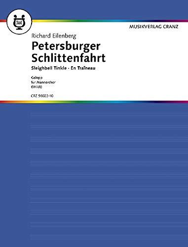 9780204003816: Petersburger Schlittenfahrt op. 57 - Galopp 'Schön ist's im Winter' - choeur d'hommes (TTBB) et piano - Partition - CRZ 50022-10
