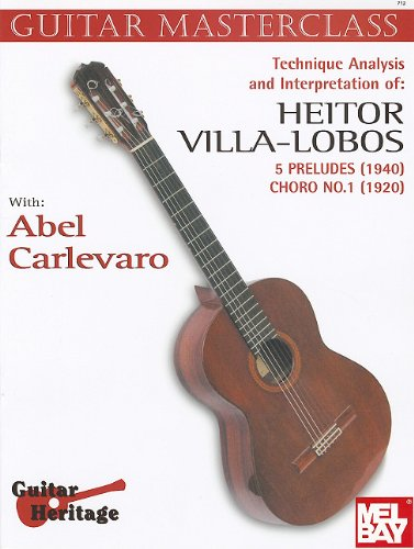 9780204701033: Technique Analysis and Interpretation Of: Heitor Villa-Lobos: 5 Preludes (1940), Choro No. 1 (1920) (Guitar Masterclass)