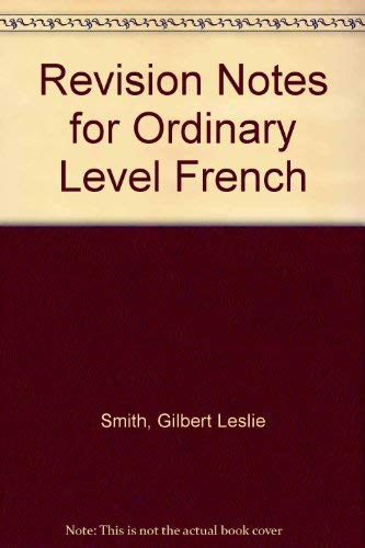 9780204746478: Revision Notes for Ordinary Level French