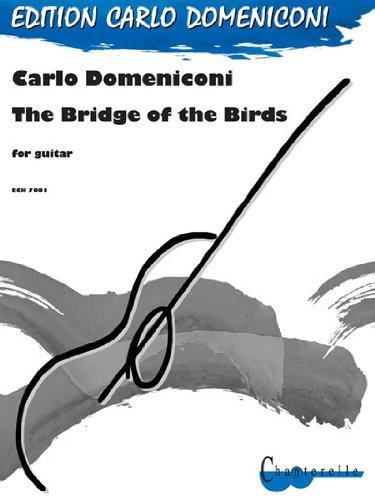 9780204770015: Carlo Domeniconi - Bridge of the Birds for Guitar