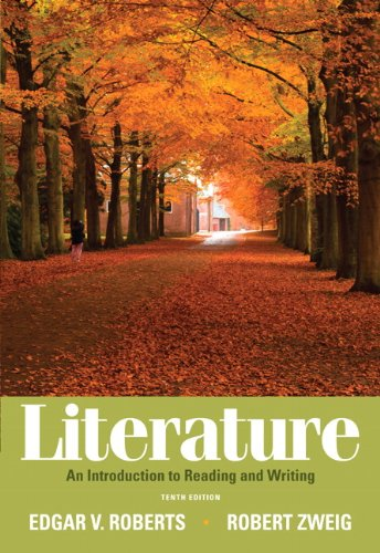 Literature: An Introduction to Reading and Writing: Edgar V. Roberts,