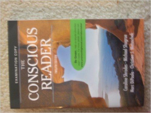 9780205000746: The Conscious Reader- Examination Copy