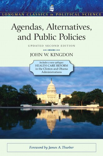 9780205000869: Agendas, Alternatives, and Public Policies, Update Edition, with an Epilogue on Health Care (2nd Edition) (Longman Classics in Political Science)