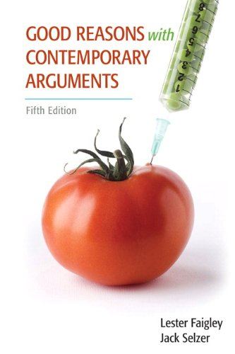 9780205000937: Good Reasons with Contemporary Arguments (5th Edition)