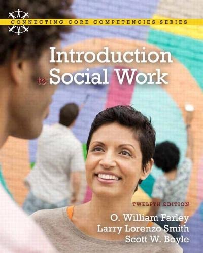 Introduction to Social Work (Connecting Core Competencies Series): Farley, O. William; Smith, Larry...