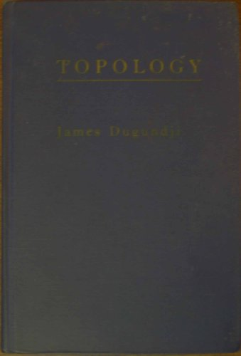 Topology (Allyn and Bacon Series in Advanced: Dugundji, James