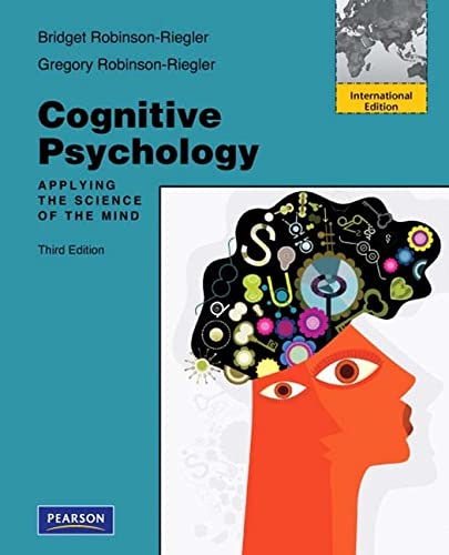 9780205002979: Cognitive Psychology: Applying the Science of the Mind