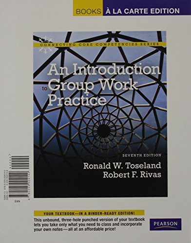 9780205004157: Introduction to Group Work Practice, An, Books a la Carte Plus MySocialWorkLab with eText -- Access Card Package (7th Edition) (Connecting Core Completencies)