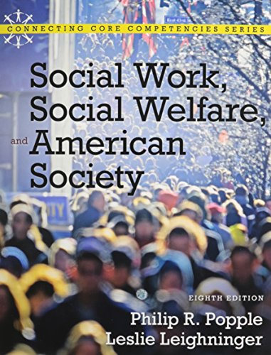 9780205004188: Social Work, Social Welfare and American Society with MyLab Social Work and Pearson eText (8th Edition) (Connecting Core Competencies Series)