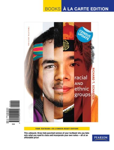 Racial and Ethnic Groups, Census Update, Books a la Carte Edition (12th Edition) (0205004407) by Richard T. Schaefer