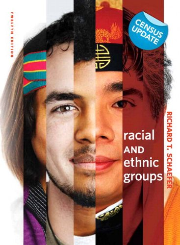 Racial and Ethnic Groups, Census Update, Books a la Carte Plus MySocLab (12th Edition) (0205004415) by Richard T. Schaefer