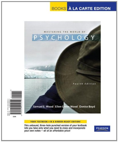 9780205005055: Mastering the World of Psychology, Books a la Carte Edition (4th Edition)