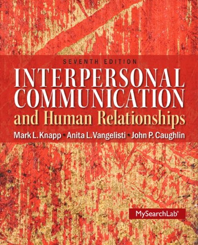 9780205006083: Interpersonal Communication & Human Relationships (7th Edition)