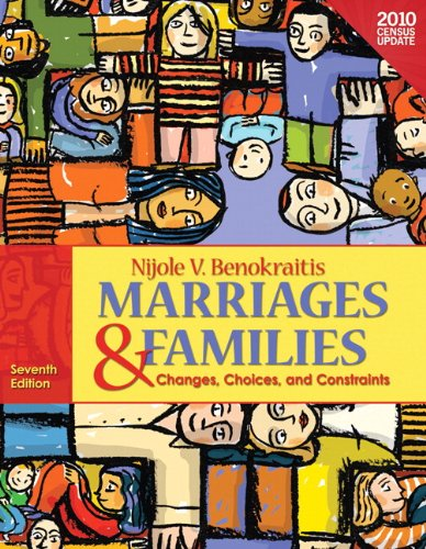 9780205006731: Marriages and Families: Changes, Choices, and Constraints