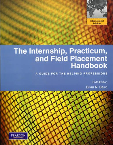9780205008384: The Internship, Practicum, and Field Placement Handbook
