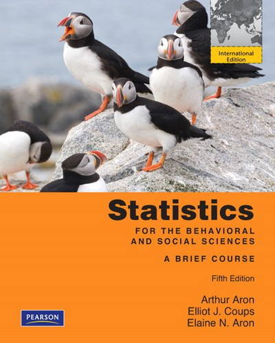 9780205008605: Statistics for the Behavioral and Social Sciences: a Brief Course