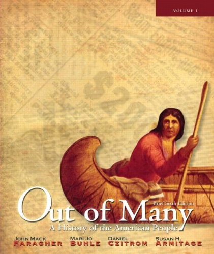 9780205010639: Out of Many: A History of the American People, Brief Edition, Volume 1 (Chapters 1-17) (6th Edition)