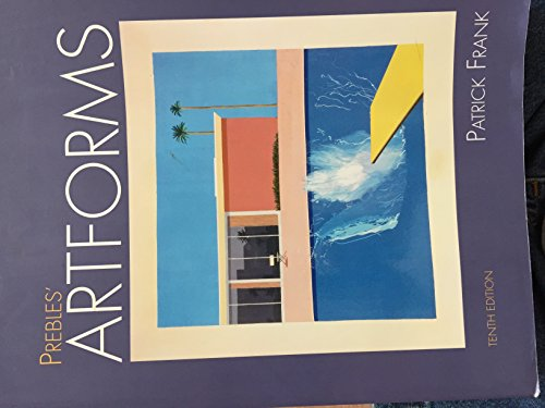 Prebles' Art Forms (10th Edition) (Examination Copy) (0205010954) by Patrick Frank